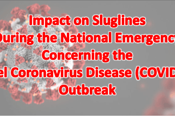 Sluglines during the National Emergency Concerning the Novel Coronavirus Disease (COVID-19) Outbreak